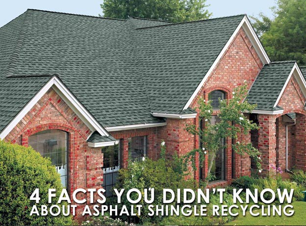4 Facts You Didn T Know About Asphalt Shingle Recycling