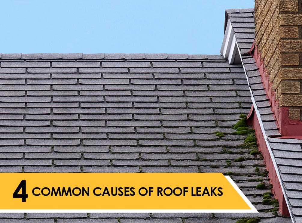 4 common causes of roof leaks
