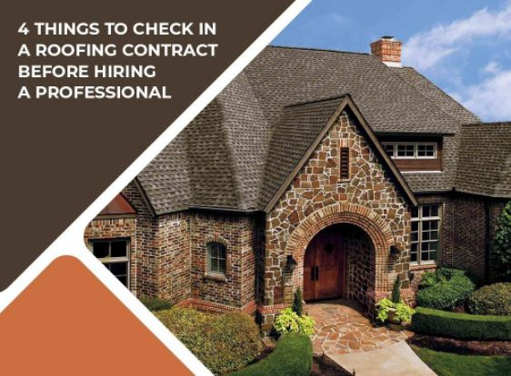 4 Things To Check In A Roofing Contract Before Hiring A
