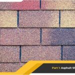 The Many Faces of Shingle Roofing – Part 1: Asphalt Shingles