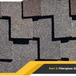 The Many Faces of Shingle Roofing – Part 2: Fiberglass Shingles